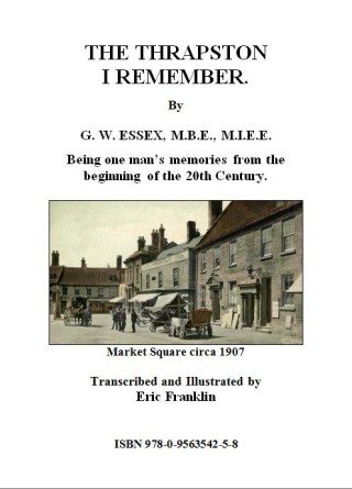 The Thrapston I Remember - George W Essex MBE MIEE